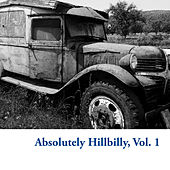 Absolutely Hillbilly, Vol. 1 by Various Artists