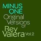 Minus One - Original Versions of Rey Valera Vol. 2 von minus-one