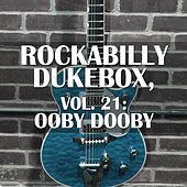 Rockabilly Dukebox, Vol. 21: Ooby Dooby by Various Artists