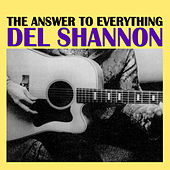 The Answer To Everything de Del Shannon