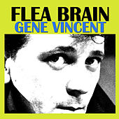 Flea Brain de Gene Vincent
