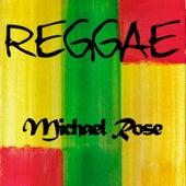 Reggae Michael Rose de Michael Rose