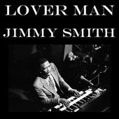 Lover Man von Jimmy Smith