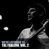 We're Listening To Tal Farlow, Vol. 2 de Tal Farlow