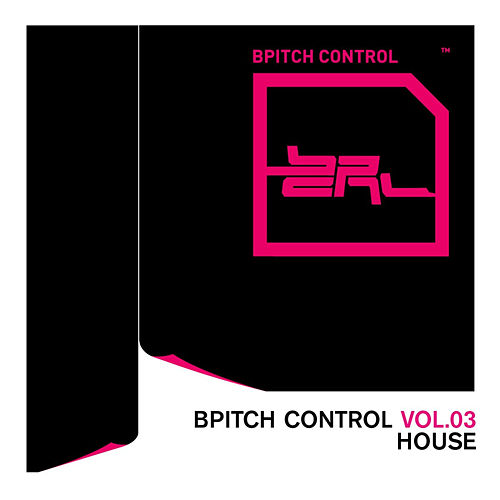 BPitch Control Volume 3 - House by Various Artists