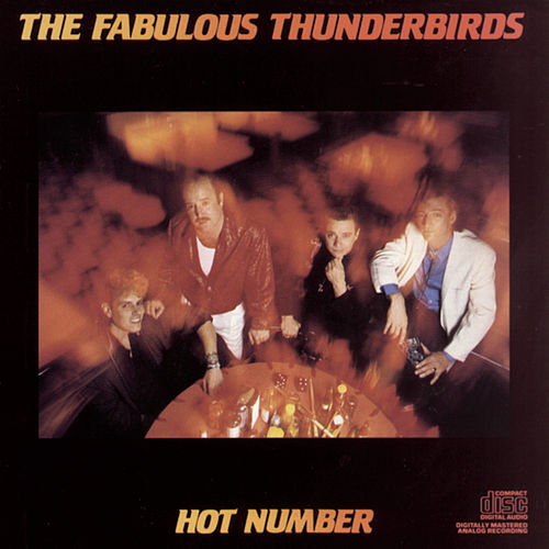 Hot Number by The Fabulous Thunderbirds