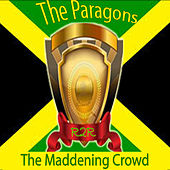 The Maddening Crowd de The Paragons
