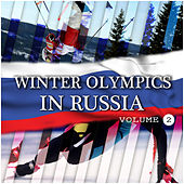 Winter Olympics In Russia Vol 2 by Various Artists