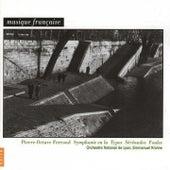 Pierre-Octave Ferroud: Orchestral Works von Orchestre national de Lyon