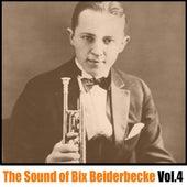 The Sound of Bix Beiderbecke, Vol. 4 de Bix Beiderbecke