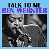 Talk To Me von Ben Webster