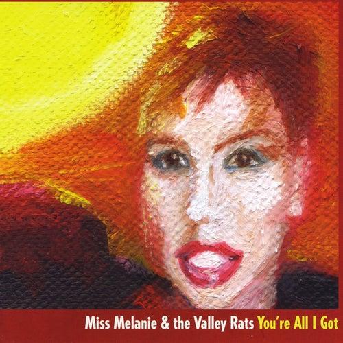 You're All I Got de Miss Melanie