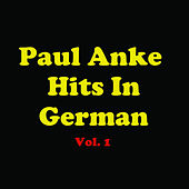 Paul Anka Hits In German, Vol. 1 de Various Artists