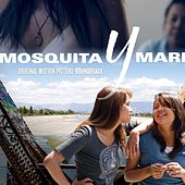 Mosquita Y Mari (Original Motion Picture Soundtrack) by Various Artists