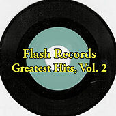 Flash Records Greatest Hits, Vol. 2 by Various Artists