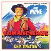 The Commancheros (Original Motion Picture Soundtrack) von Elmer Bernstein