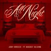 All Night (feat. August Alsina) by Jody Breeze