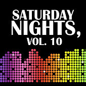 Saturday Nights, Vol. 10 de Various Artists