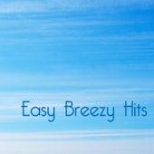 Easy Breezy Hits de Various Artists