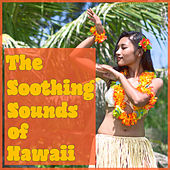 The Soothing Sounds of Hawaii by The Polynesians
