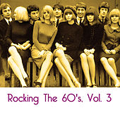 Rocking the 60's, Vol. 3 by Various Artists