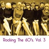 Rocking the 60's, Vol. 3 von Various Artists