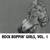 Rock Boppin' Girls, Vol. 1 by Various Artists