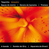 Acoustic by Toquinho