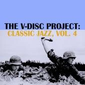 The V-Disc Project: Classic Jazz, Vol. 4 de Various Artists