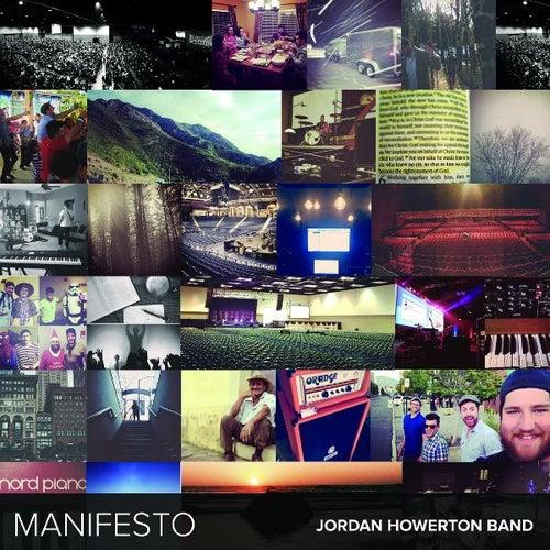 Manifesto by Jordan Howerton Band