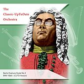 Overture (Suite) No.3 BWV 1068: I. by The Classic-UpToDate Orchestra