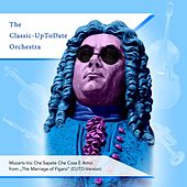 "Voi Che Sapete Che Cosa È Amor from ""The Marriage of Figaro"" by The Classic-UpToDate Orchestra"
