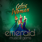 Emerald: Musical Gems de Celtic Woman