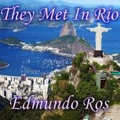 They Met in Rio by Edmundo Ros