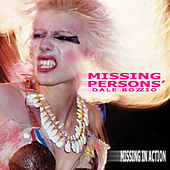Missing in Action by Dale Bozzio
