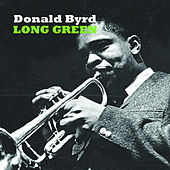 Long Green by Donald Byrd