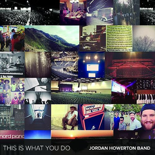 This Is What You Do by Jordan Howerton Band