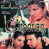Chooriyan ( pakistani Film Soundtrack) by Various Artists