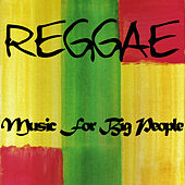 Reggae Music for Big People de Various Artists