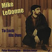 To Each His Own by Mike LeDonne