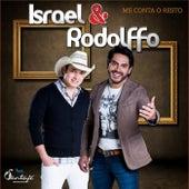 Me Conta o Resto de Israel & Rodolffo