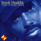 I Got A Sure Thing by Theodis Ealey