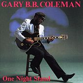 One Night Stand by Gary B.B. Coleman