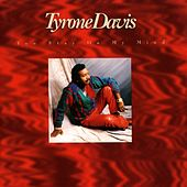 You Stay On My Mind by Tyrone Davis