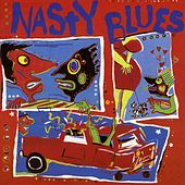 Nasty Blues Vol. 1 by Various Artists