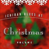 Ichiban Blues At Christmas Vol. 3 by Various Artists