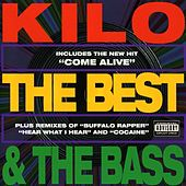 The Best and The Bass by Kilo