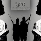 Alles endet (aber nie die Musik) von Casper
