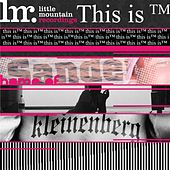 Little Mountain Recordings Presents – This Is (Tm)…Lmr by Various Artists