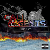 Fire and Ice by Cali Agents
